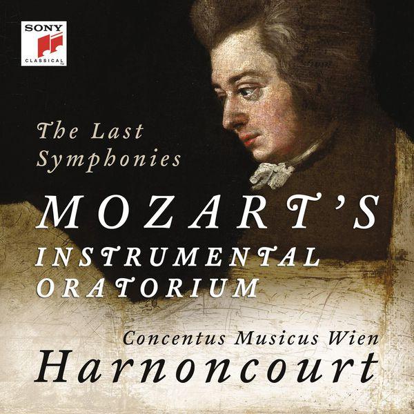 Nikolaus Harnoncourt - Wolfgang Amadeus Mozart : The Last Symphonies (n°39, 40 & 41) Mozart's Instrumental Oratorium