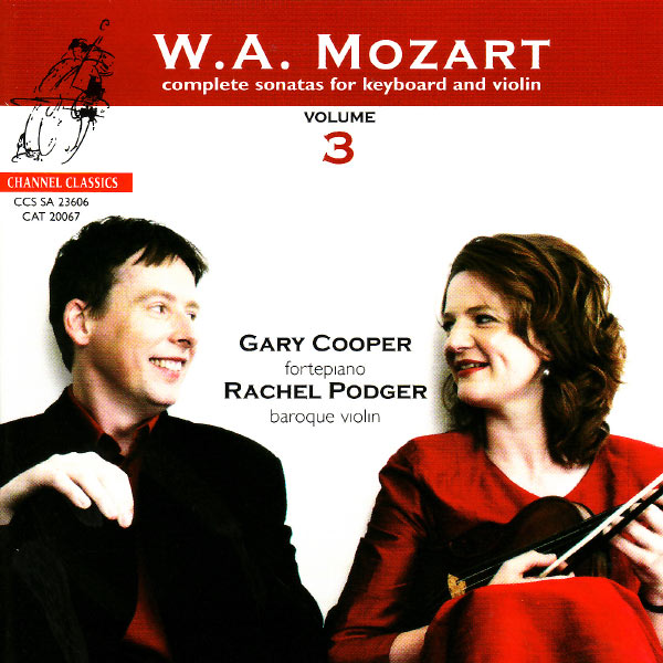 Rachel Podger - Mozart: Complete Sonatas for Keyboard and Violin, Vol. 3