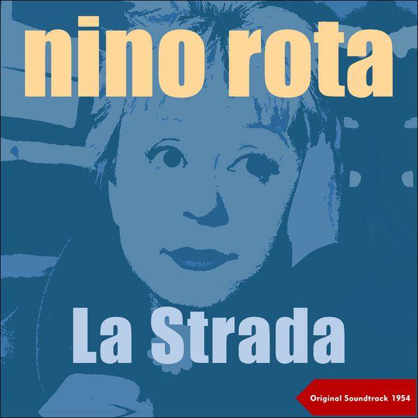 Orchestra Franco Ferrara - Nino Rota - La Strada (Original Soundtrack - 1954)