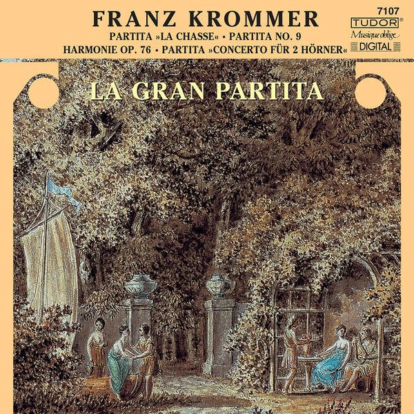 Gran Partita, La - Krommer, F.: Partitas in C Major / D-Sharp Major / B-Flat Major (La Gran Partita)