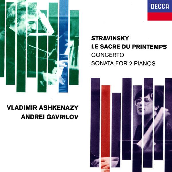 Vladimir Ashkenazy - Stravinsky: Le Sacre du printemps; Concerto for 2 Pianos; Sonata for 2 Pianos; Scherzo à la russe