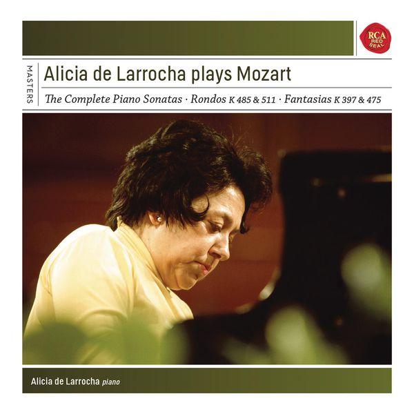 Alicia de Larrocha|Alicia de Larrocha Plays Mozart Piano Sonatas, Fantasias and Rondos