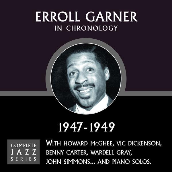 Erroll Garner - Complete Jazz Series 1947 - 1949