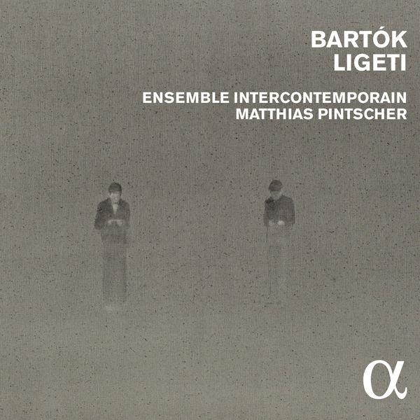 Ensemble Intercontemporain - Bartók & Ligeti