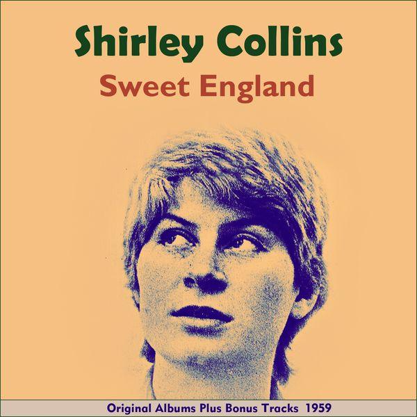 Shirley Collins - Sweet England (Original Album plus Bonus Tracks 1959)