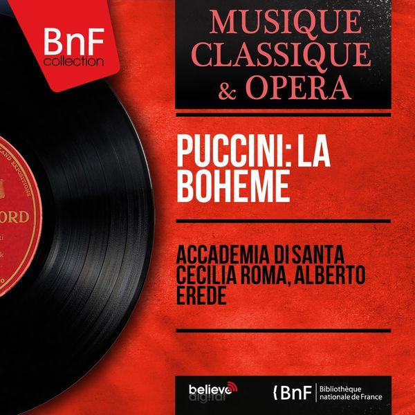 Accademia di Santa Cecilia Roma - Puccini: La bohème (Mono Version)