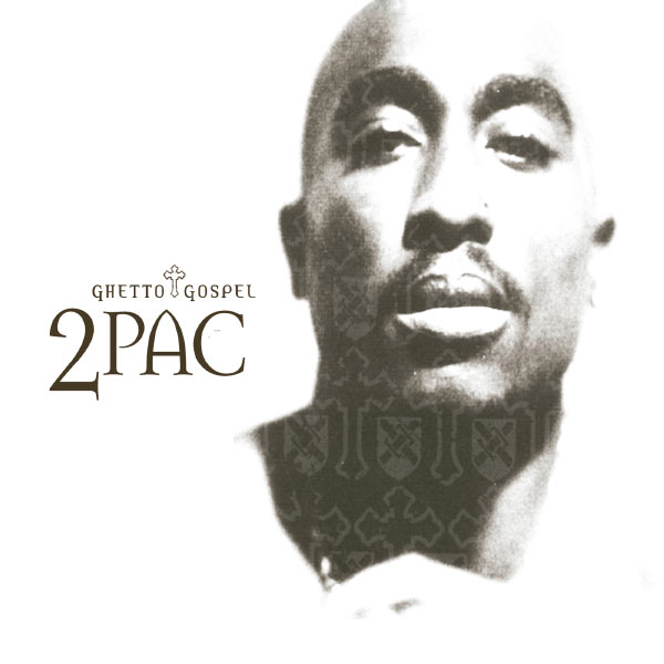 Ghetto gospel | 2pac – download and listen to the album.