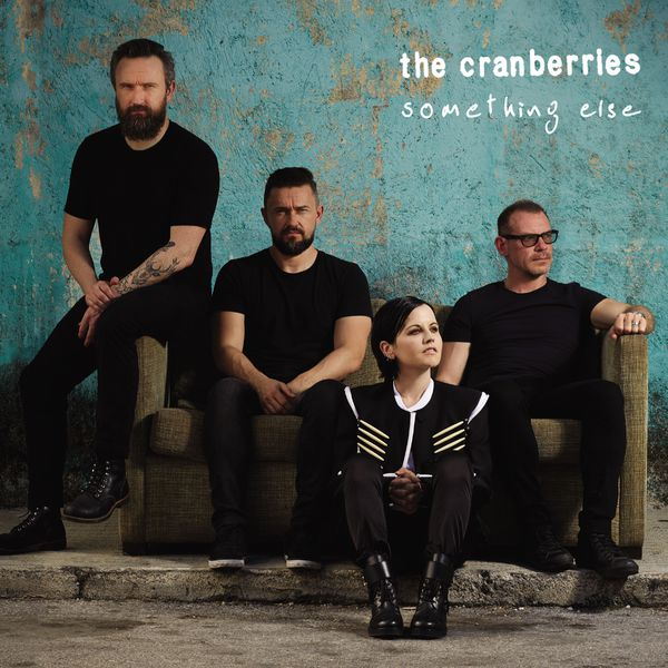 The Cranberries - Something Else