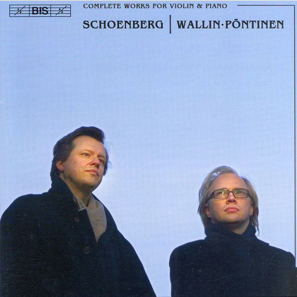 Ulf Wallin - SCHOENBERG: Complete Works for Violin and Piano