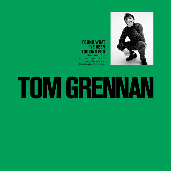 Found What I Ve Been Looking For Ep Tom Grennan
