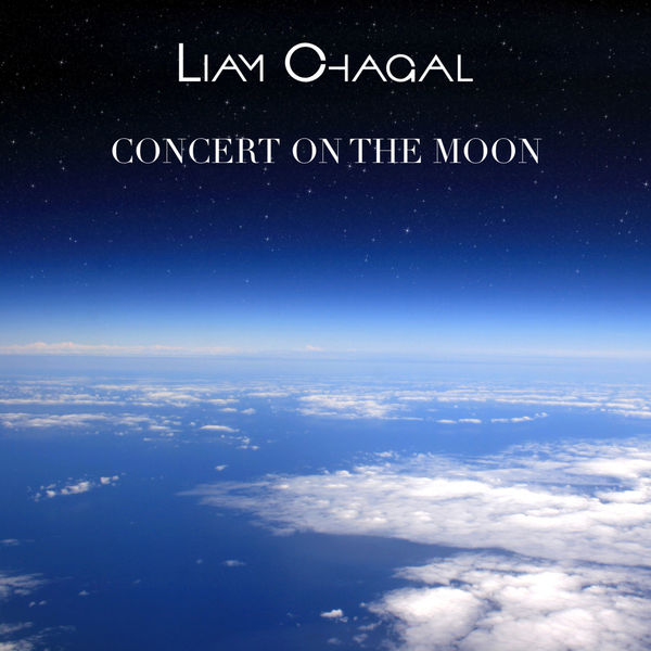 Liam Chagal - Concert On The Moon