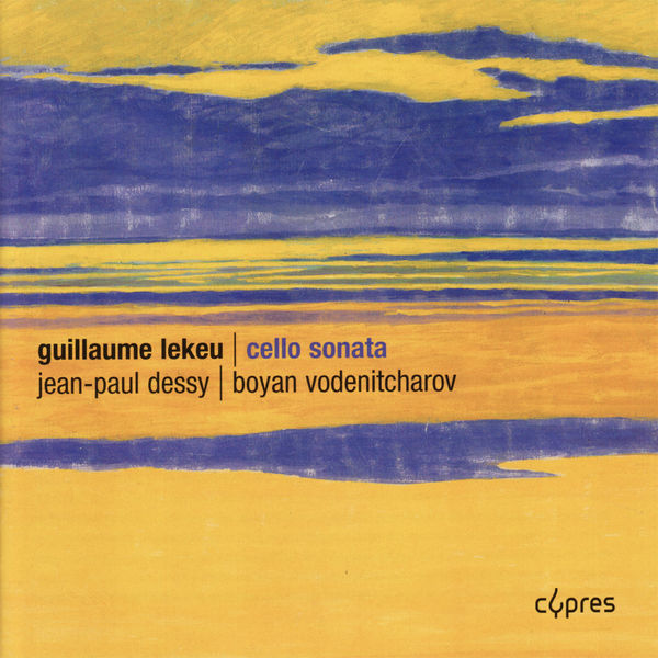 Jean-Paul Dessy - Lekeu: Cello Sonata