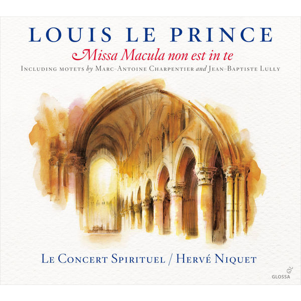 Hervé Niquet Le Prince: Missa Macula non est in te