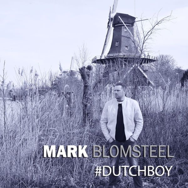 Mark Blomsteel - #Dutchboy