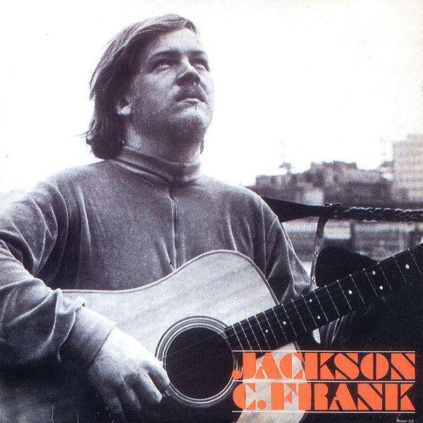 Jackson C. Frank - Jackson C Frank (Remastered)