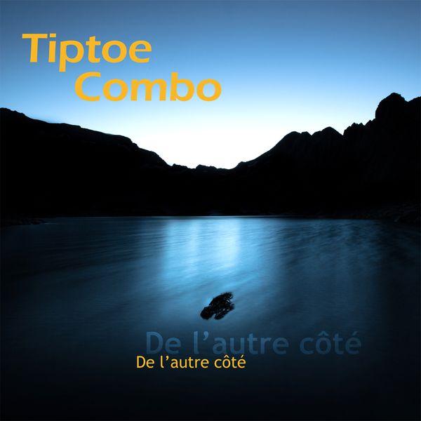 Tiptoe Combo - De l'autre côté