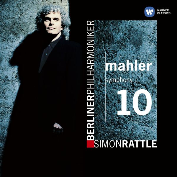 Sir Simon Rattle - Mahler: Symphony No. 10 (Édition StudioMasters)