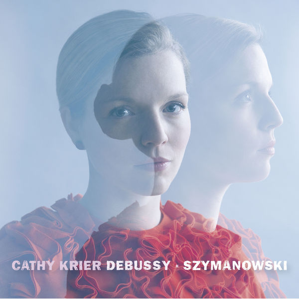 Cathy Krier - Cathy Krier: Debussy & Szymanowski
