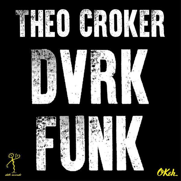 Theo Croker DVRKFUNK