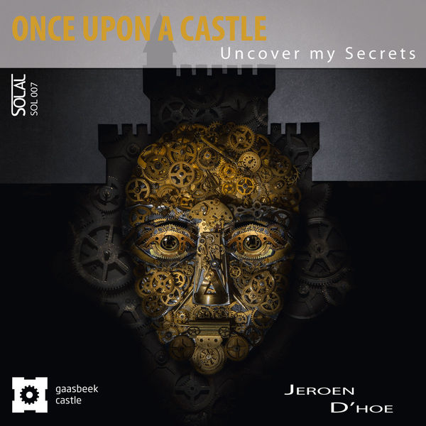 Various Artists - D'hoe: Once Upon a Castle (Uncover My Secrets)