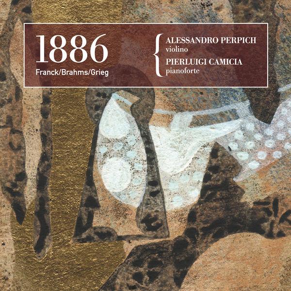 César Franck - César Franck, Johannes Brahms, Edvard Grieg: 1886