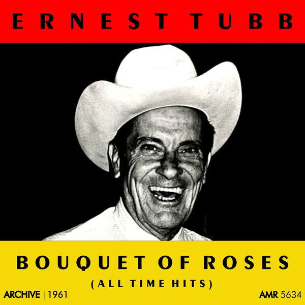 Ernest Tubb - Bouquet of Roses