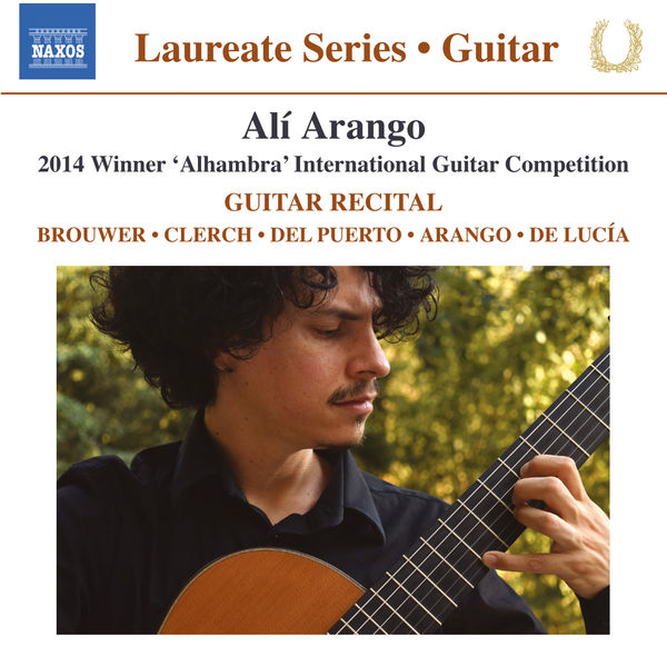 Alí Arango - Brouwer, Clerch, Del Puerto, Arango & De Lucia: Works for Guitar