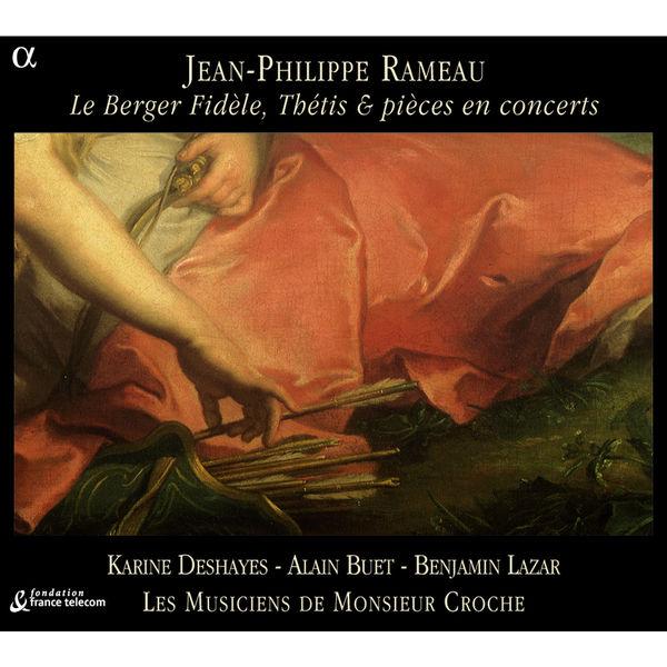 Les Musiciens de Monsieur Croche - Le Berger Fidèle, Thétis & pièces en concerts