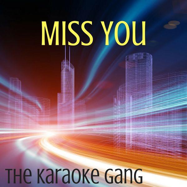 The Karaoke Gang - Miss You (Karaoke Version) (Originally Performed by Louis Tomlinson)