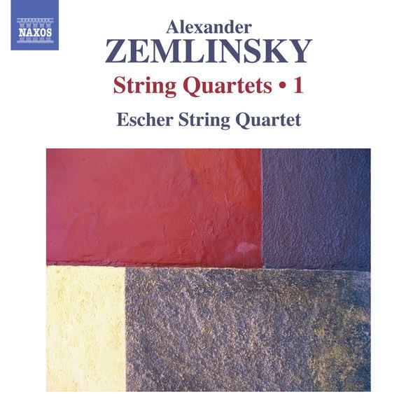 Escher String Quartet - Alexander Zemlinsky : Quatuors à cordes (Volume 1)