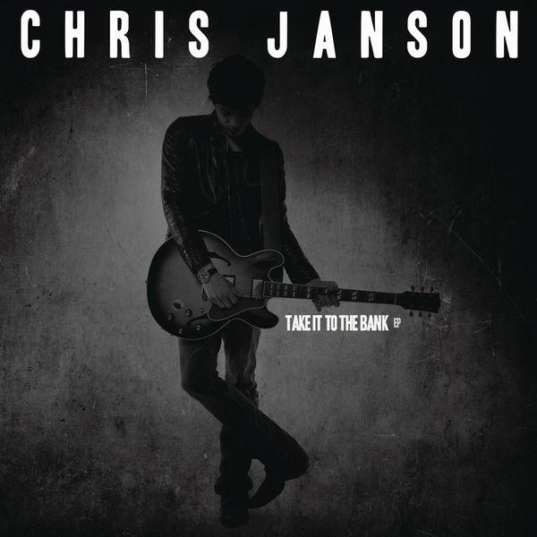 Chris Janson - Take It to the Bank (EP)