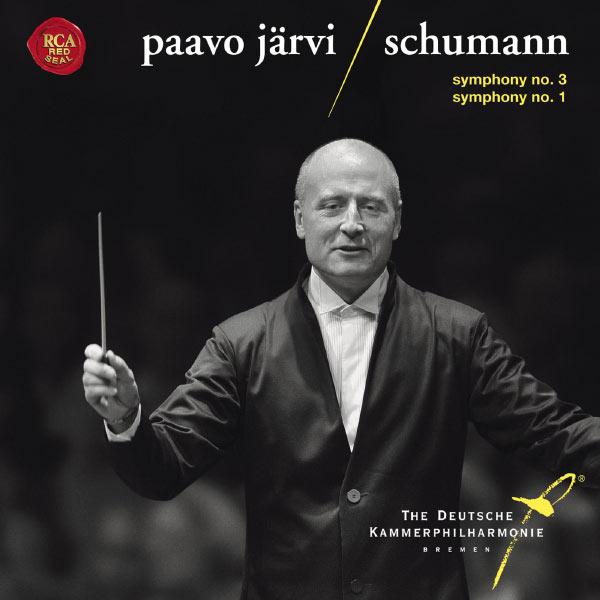 Paavo Järvi - Schumann : Symphonies Nos 1 & 3