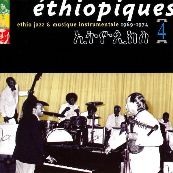 Mulatu Astatke - Ethiopiques, Vol. 4 : Ethio Jazz & Musique Instrumentale (1969-1974)