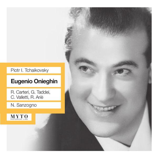 Nino Sanzogno - Eugène Onéguine (Intégrale,  en italien)