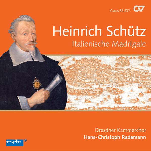Dresdner Kammerchor - Schutz: Italienische Madrigale (Complete Recording, Vol. 2)