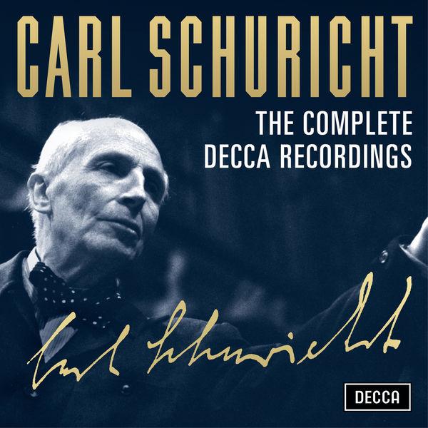 Carl Schuricht - Carl Schuricht - The Complete Decca Recordings