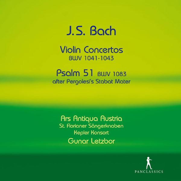 Ars Antiqua Austria - Bach: Violin Concertos, BWV 1041-1043 - Psalm 51, BWV 1083