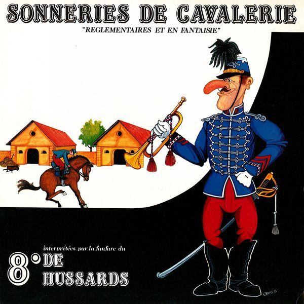 Fanfare du 8eme hussards - Sonneries de cavalerie