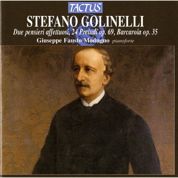 Giuseppe Fausto Modugno - Golinelli: Due pensieri affettuoso - 24 Prelude, Op. 69 - Barcarola, Op. 35