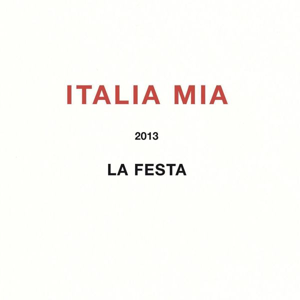 Various Artists - Italia Mia - La Festa 2013