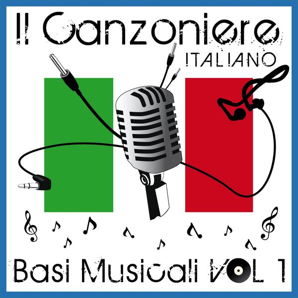 Various Artists - Il canzoniere Italiano, vol. 1 (Basi musicali)