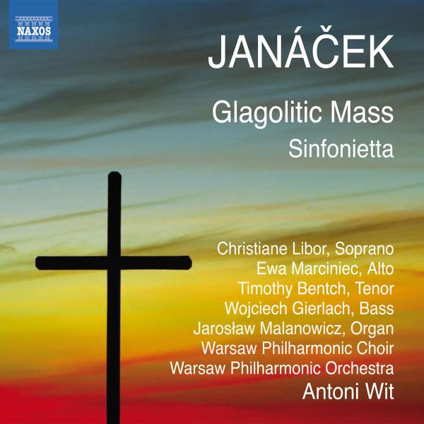 Antoni Wit - Messe glagolitique - Sinfonietta