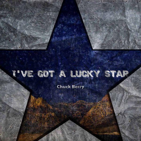 Chuck Berry - I've Got A Lucky Star