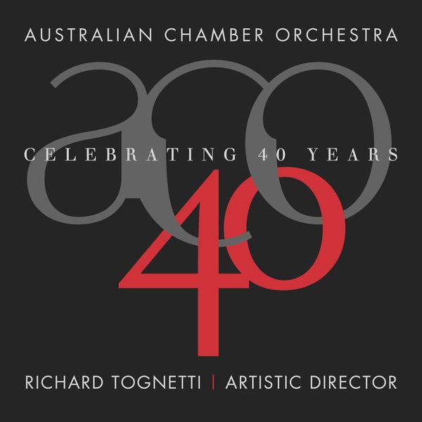 Australian Chamber Orchestra - Celebrating 40 Years