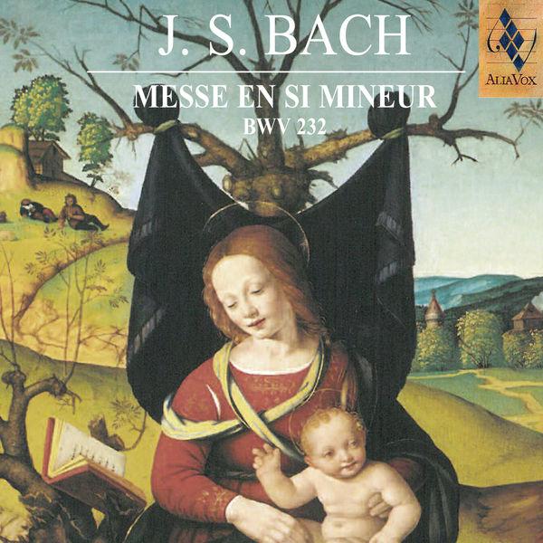 Johann Sebastian Bach - Johann Sebastian Bach : Messe en si mineur (Mass in H-moll), BWV 232