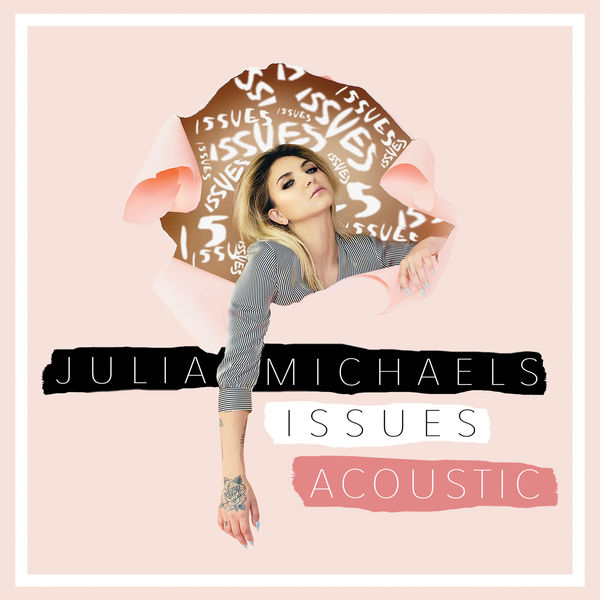 Album Issues, Julia Michaels   Qobuz: download and streaming