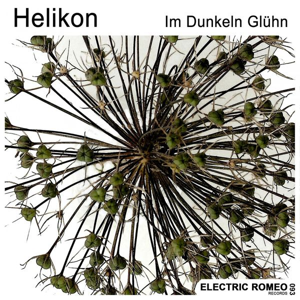 Helikon - Im dunkeln Glühn