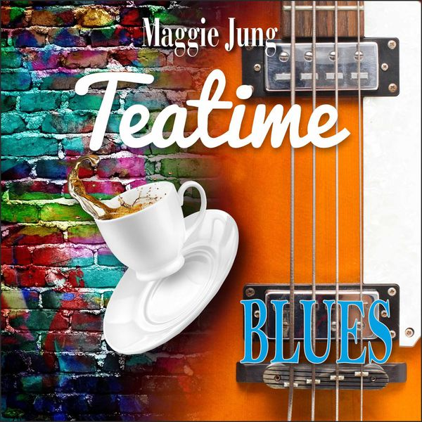 Maggie Jung - Teatime Blues