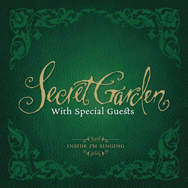 Secret Garden - With Friends - Inside I`m Singing