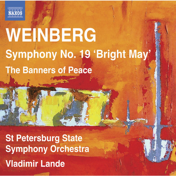 Vladimir Lande - Weinberg: Symphony No. 19 - The Banners of Peace